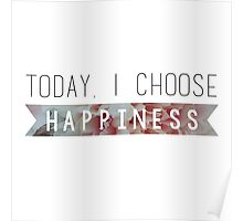 I Choose Happiness II Poster