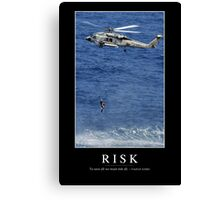 Risk: Inspirational Quote and Motivational Poster Canvas Print