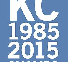 KC Royals 2015 Champions LARGE WHITE FONT by johnnabrynn