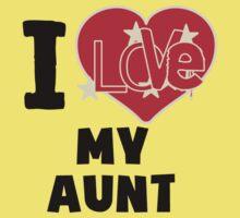 I Love My Aunt Baby Tee