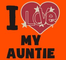 I Love My Auntie Kids Tee