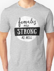 Females Are Strong As Hell | Blue T-Shirt