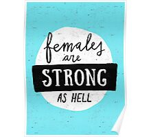 Females Are Strong As Hell | Blue Poster