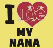 I Love My Nana One Piece - Short Sleeve