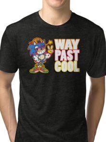 Way Past Cool, Dude! Tri-blend T-Shirt