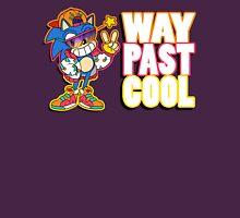 Way Past Cool, Dude! T-Shirt