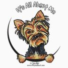 Yorkie Its All About Me by offleashart