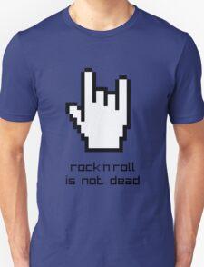 Rock'n'roll is not dead Unisex T-Shirt