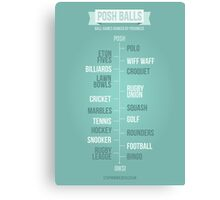 Posh Balls Canvas Print