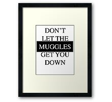 filthy muggles. Framed Print
