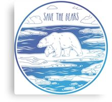 Save the Bears! Canvas Print