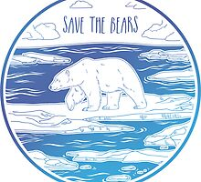 Save the Bears! by Hannah Diaz