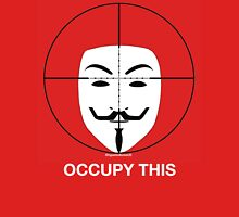 Occupy This Unisex T-Shirt