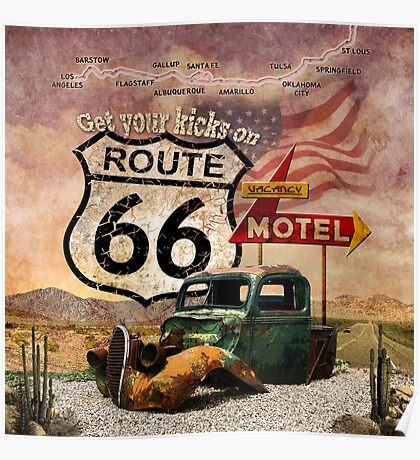 Get your Kicks on Route 66 Poster