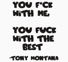 Tony Montana (Scarface, Al Pacino) - Quote by GKzGamerKing