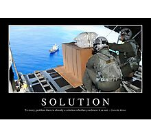 Solution: Inspirational Quote and Motivational Poster Photographic Print
