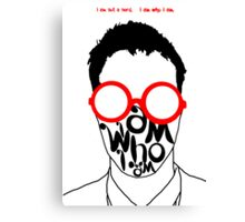 I am not a nerd...who are you? Canvas Print