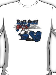 Roll Out! T-Shirt