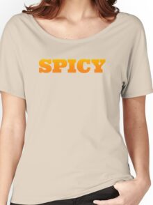 Spicy Women's Relaxed Fit T-Shirt