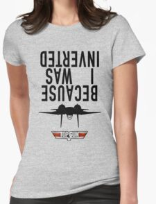 Because I Was Inverted - Grey Womens Fitted T-Shirt