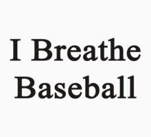 I Breathe Baseball by supernova23
