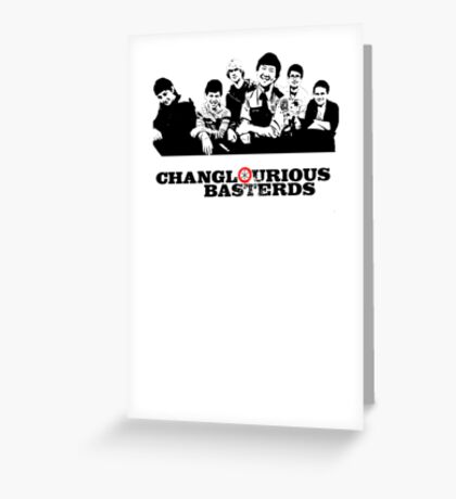 Changlourious Basterds Greeting Card