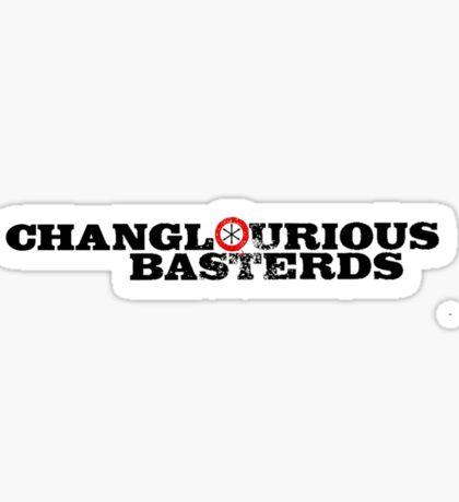 Changlourious Basterds Sticker