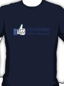 Leonard Likes this Post T-Shirt