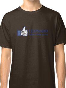 Leonard Likes this Post Classic T-Shirt
