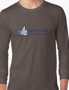 Leonard Likes this Post Long Sleeve T-Shirt