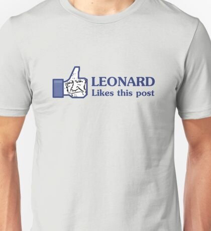 Leonard Likes this Post Unisex T-Shirt