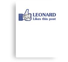 Leonard Likes this Post Canvas Print