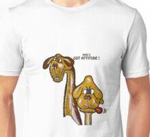 WHO'S  GOT ATTITUDE ! Unisex T-Shirt