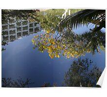 """Mirrored Nature And """"Civilization"""" - Naturaleza Y """"Civilización"""" Reflejado Poster"""