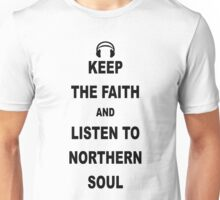 Northern Soul Keep the Faith Unisex T-Shirt