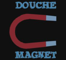 Douche Magnet by slugnola