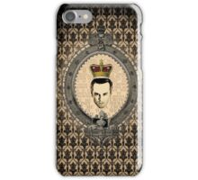 """Honey...You should see me in a crown!"" iPhone Case/Skin"