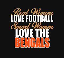 Real Women Love Football Smart Women Love The Bengals Unisex T-Shirt