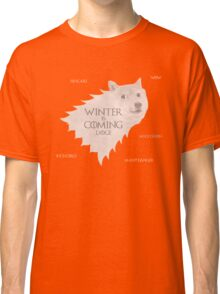 House Doge - Winter Is Coming Classic T-Shirt