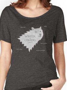 House Doge - Winter Is Coming Women's Relaxed Fit T-Shirt