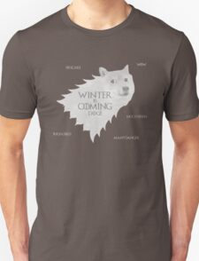 House Doge - Winter Is Coming Unisex T-Shirt
