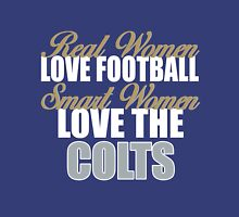 Real Women Love Football Smart Women Love The Colts Unisex T-Shirt