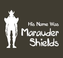 His Name Was Marauder Shields by SallyDiamonds