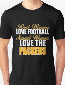 Real Women Love Football Smart Women Love The Packers. T-Shirt