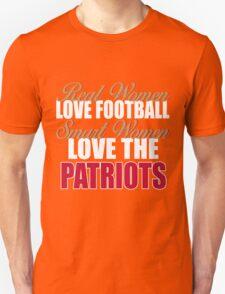 Real Women Love Football Smart Women Love The Patriots T-Shirt