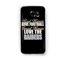 Real Women Love Football Smart Women Love The Raiders Samsung Galaxy Case/Skin