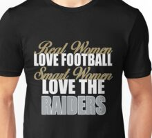 Real Women Love Football Smart Women Love The Raiders Unisex T-Shirt