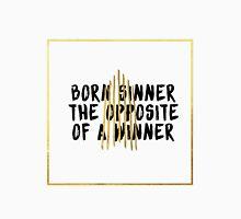 Born sinner | opposite T-Shirt