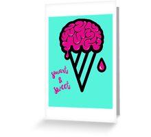 Be Smart & Sweet Greeting Card