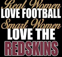 Real Women Love Football Smart Women Love The Redskins by sports-tees